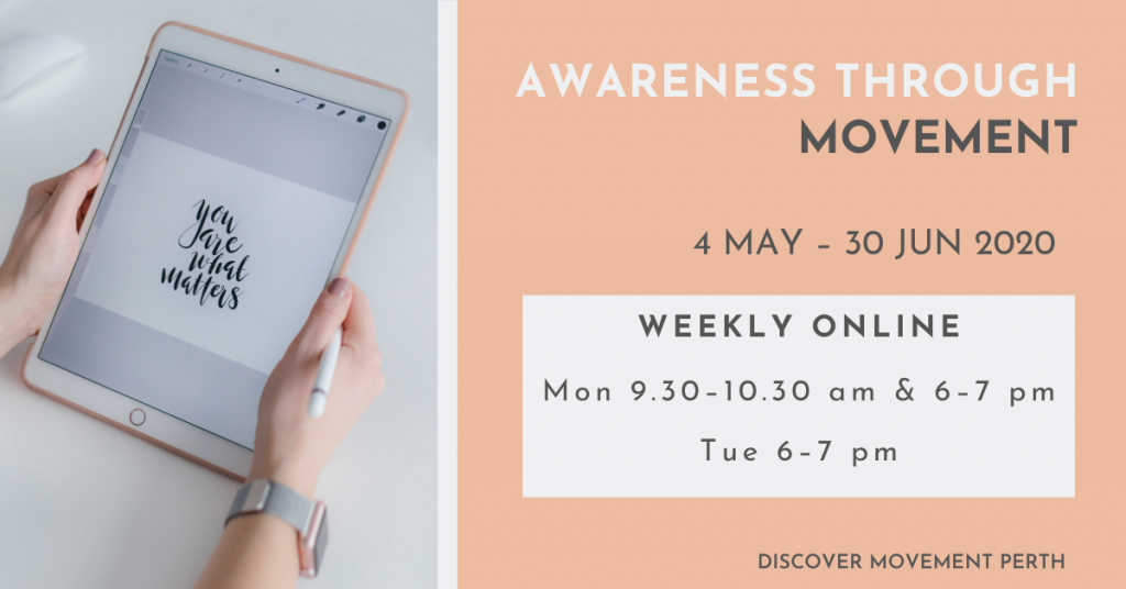 Banner Discover Movement online Awareness Through Movement classes May to June 2020